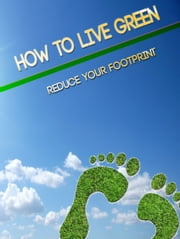 How to Live Green ebook by Anonymous