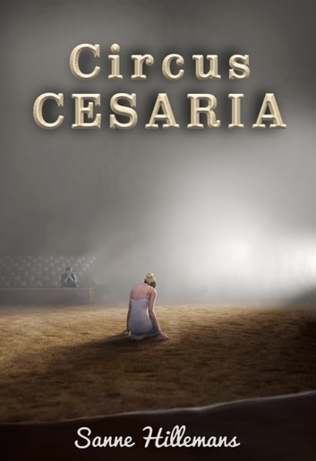 Circus Cesaria ebook by Sanne Hillemans