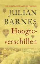 Hoogteverschillen ebook by Julian Barnes,Ronald Vlek
