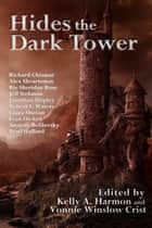 Hides the Dark Tower ebook by