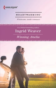 Winning Amelia ebook by Ingrid Weaver