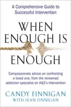 When Enough is Enough ebook by Candy Finnigan,Sean Finnigan