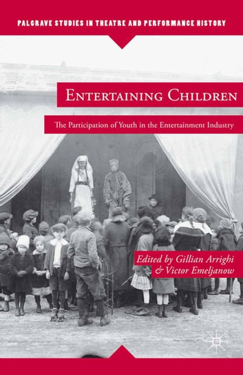 Entertaining Children - The Participation of Youth in the Entertainment Industry ebook by