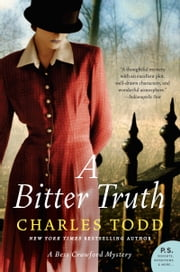 A Bitter Truth - A Bess Crawford Mystery ebook by Charles Todd