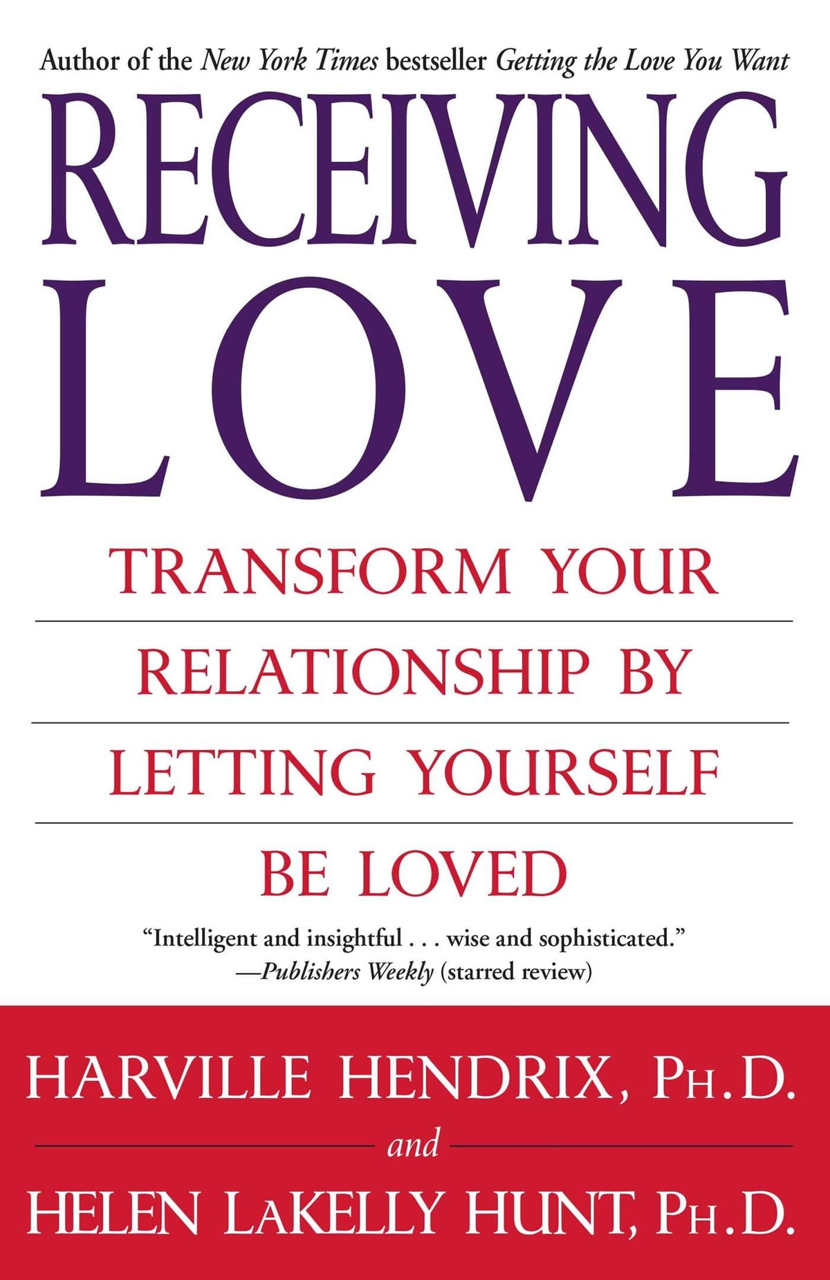 Receiving Love eBook by Harville Hendrix, Ph.D. - 9781416507642 ...