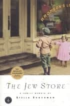 The Jew Store 電子書 by Stella Suberman