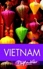 Vietnam ebook by Dolf de Vries