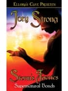 Storm's Faeries (Supernatural Bonds, Book Two) ebook by Jory Strong