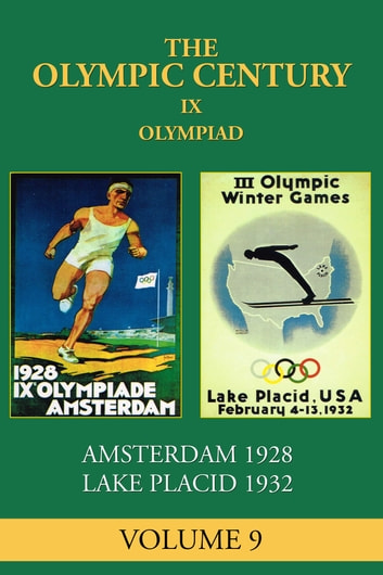 IX Olympiad - Amsterdam 1928, Lake Placid 1932 ebook by George Russell