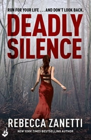 Deadly Silence: Blood Brothers Book 1 ebook by Rebecca Zanetti