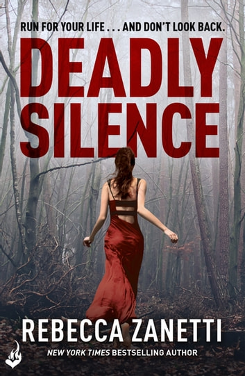 Deadly Silence: Blood Brothers Book 1 - An addictive, page-turning thriller ebook by Rebecca Zanetti