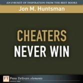 Cheaters Never Win ebook by Jon Huntsman