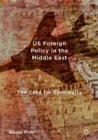 US Foreign Policy in the Middle East ebook by Bledar Prifti