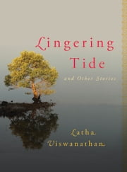 Lingering Tide ebook by Latha Viswanathan