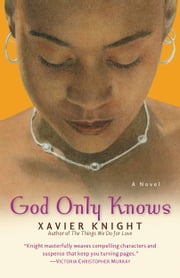 God Only Knows ebook by Xavier Knight