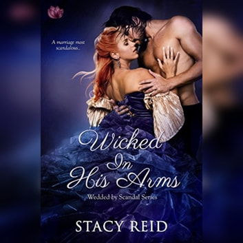 Wicked in His Arms audiobook by Stacy Reid