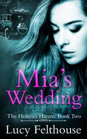 Mia's Wedding ebook by Lucy Felthouse