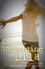 Tormenting Lila ebook by Sarah Alderson