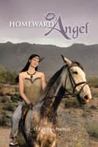 Homeward Angel ebook by C. D. Gibson-Brown