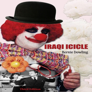 Iraqi Icicle audiobook by Bernie Dowling