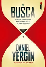 A busca ebook by Daniel Yergin