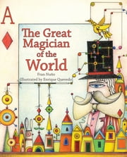 The Great Magician of the World ebook by Fran Nuño