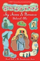 My Name Is Parvana ebook by Deborah Ellis