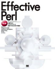 Effective Perl 第2版 ebook by Joseph N. Hall,JoshuaA.McAdams,briandfoy