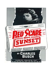 Red Scare On Sunset ebook by Charles Busch