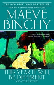 This Year It Will Be Different ebook by Maeve Binchy