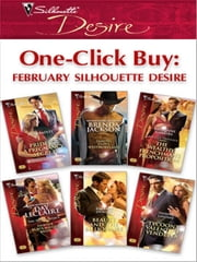 One-Click Buy: February Silhouette Desire - Pride & a Pregnancy Secret\Taming Clint Westmoreland\The Wealthy Frenchman's Proposition\Dante's Blackmailed Bride\Beauty and the Billionaire\Tycoon's Valentine Vendetta ebook by Tessa Radley,Brenda Jackson,Katherine Garbera,Day Leclaire,Barbara Dunlop,Yvonne Lindsay