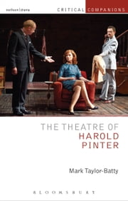 The Theatre of Harold Pinter ebook by Mark Taylor-Batty