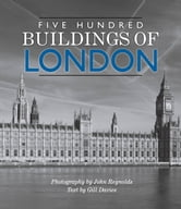 Five Hundred Buildings of London ebook by Gill Davies