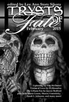 Trysts of Fate: February 2015 ebook by Lee Ann Story Sikora