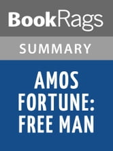 Amos Fortune Free Man - Rainbow Resource Center, Inc.