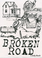Broken Road ebook by Cindy Rush