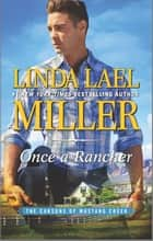 Once a Rancher - A Western Romance ebook by