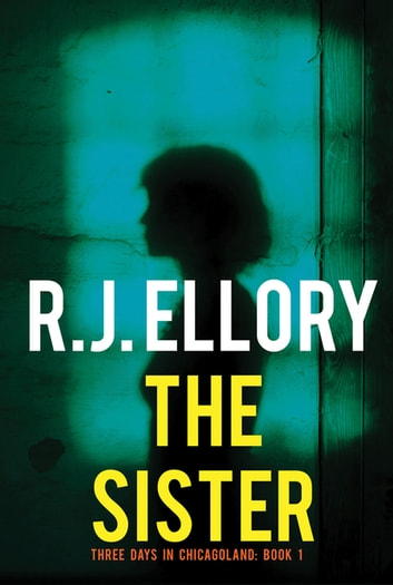 The Sister ebook by R. J. Ellory
