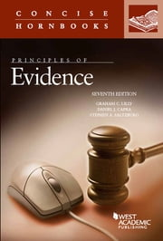Principles of Evidence ebook by Graham Lilly,Daniel Capra,Stephen Saltzburg