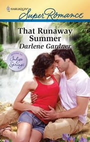 That Runaway Summer ebook by Darlene Gardner