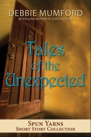 Tales of the Unexpected ebook by Debbie Mumford