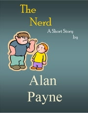The Nerd eBook by Alan Payne