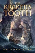 The Kraken's Tooth ebook by Anthony Ryan