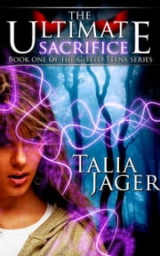 The Ultimate Sacrifice ebook by Talia Jager