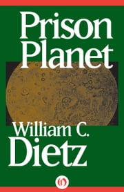 Prison Planet ebook by William C Dietz