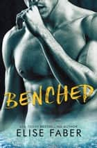 Benched ebook by