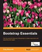 Bootstrap Essentials ebook by Snig Bhaumik