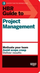 HBR Guide to Project Management ebook by Harvard Business Review