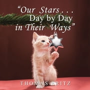 """Our Stars … Day by Day in Their Ways"" ebook by Thomas Fritz"