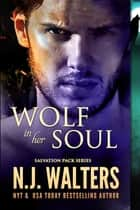 Wolf in her Soul ebook by N.J. Walters
